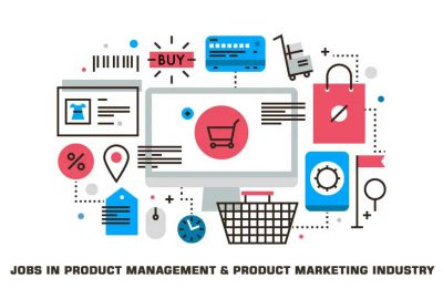 Jobs in Product Management & Product Marketing Industry