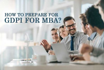 How to Prepare for GDPI for MBA?