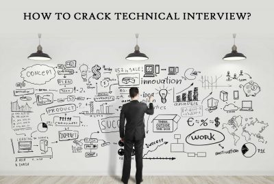 How to Crack Technical Interview?